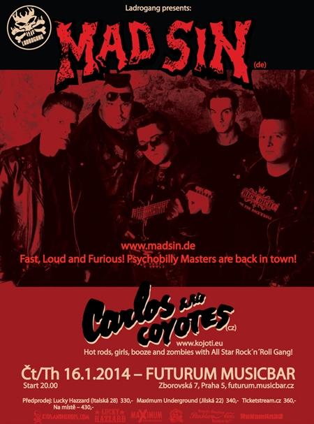 Mad Sin (DE), Carlos & His Coyotes (CZ)