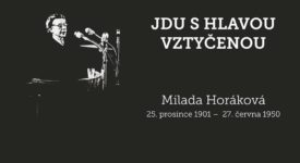 Před 66 lety byla popravena Milada Horáková. Co stálo v posledním dopise?