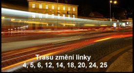 TRAMVAJOVÁ REVOLUCE: Kompletní přehled trvalých změn tramvajových linek v Praze
