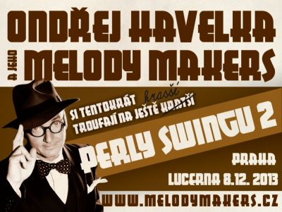 Ondřej Havelka a jeho Melody Makers - Perly swingu 2