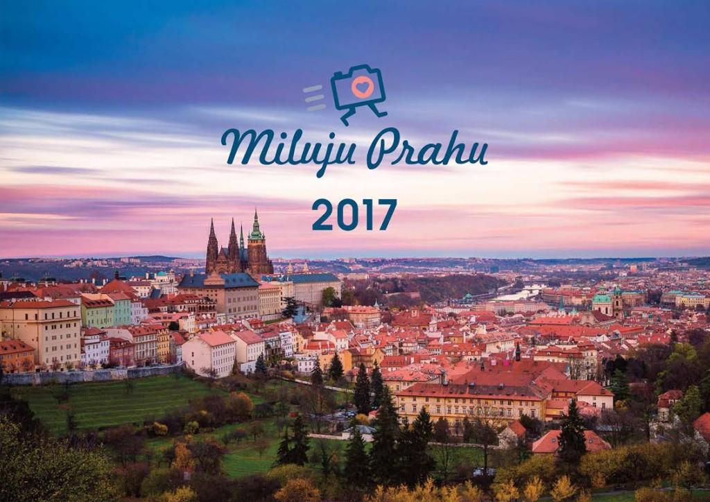 Titulní strana kalendáře Miluju Prahu 2017 - Foto: Jenda Bogdan - objednávejte na eshopu Miluju Prahu