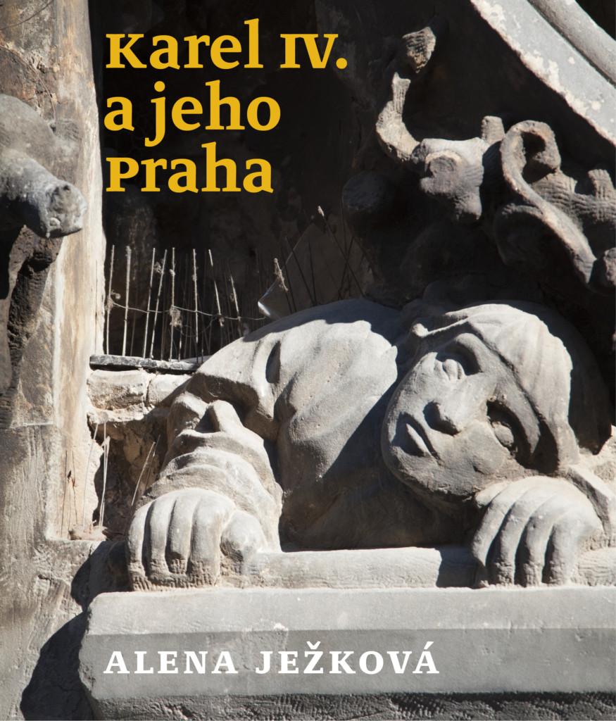Knihu Karel IV. a jeho Praha si můžete objednat na našem eshopu